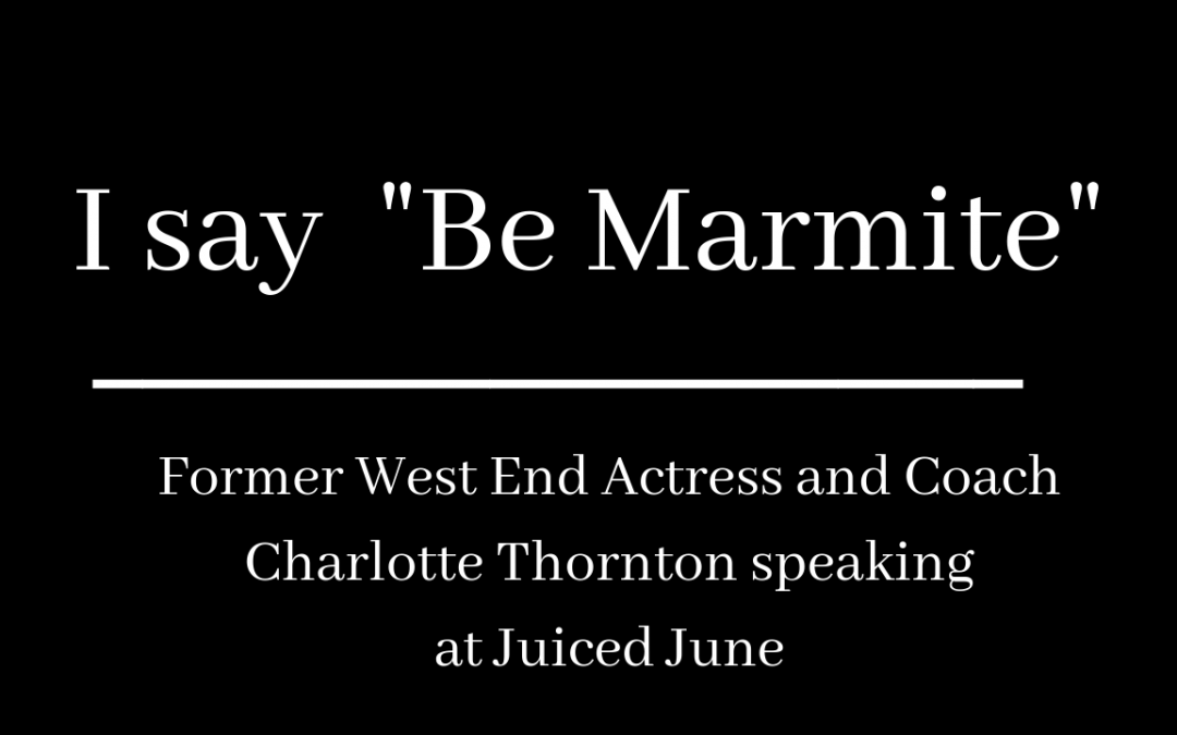 Event – I Say Be Marmite